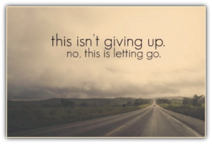 letting go is not giving up